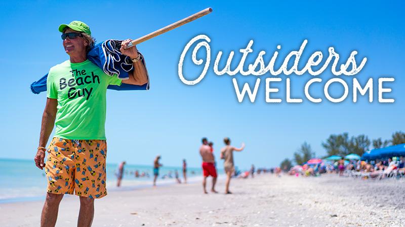 Beach Guy Outsiders Welcome